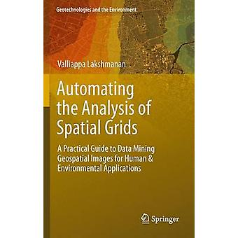 Automating the Analysis of Spatial Grids by Valliappa Lakshmanan