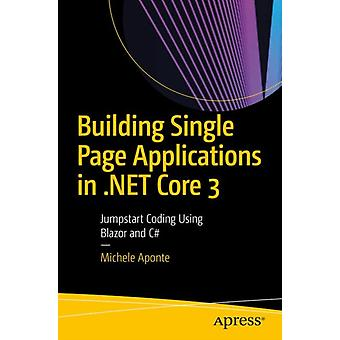 Building Single Page Applications in .NET Core 3 by Michele Aponte
