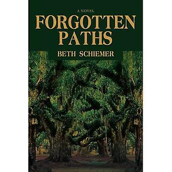Forgotten Paths: A Novel