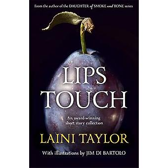 Lips Touch by Taylor & Laini