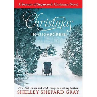 Jul i Sugarcreek av Shelley Shepard Gray