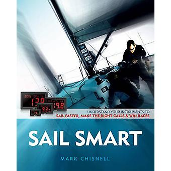 Sail Smart by Mark Chisnell - 9781119942375 Book