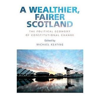 Ein reicher - gerechter Schottland - die politische Ökonomie der Constitutiona