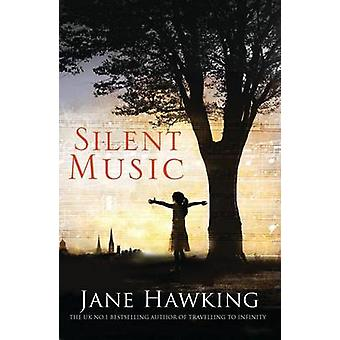 Silent Music by Jane Hawking - 9781846884122 Book