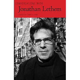 Conversations avec Jonathan Lethem par Jaime Clarke - Bo 9781604739725