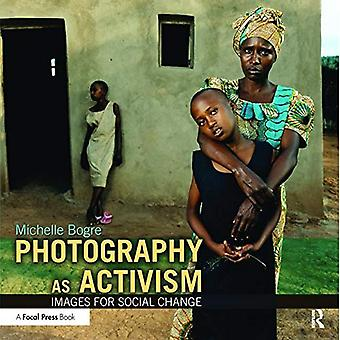 Fotografie als activisme: afbeeldingen voor sociale verandering