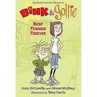 Bink & Gollie: Bästa vänner för alltid