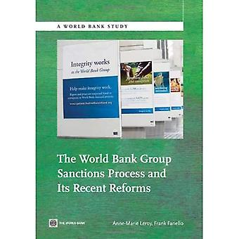 The World Bank Group Sanctions Process and Its Recent Reforms (World Bank Studies)