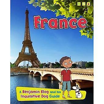 Francia: Un Blog di Benjamin e il suo curioso cane guida (guide del paese, con Benjamin Blog e suoi curiosi...