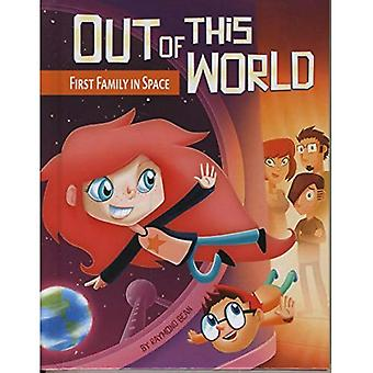 First Family in Space (Out of This World (Paperback))