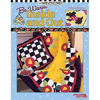 Be Warm Inside and Out (Mary Engelbreit (Leisure Arts))