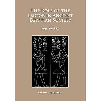 Rollen som lectoren i forntida egyptiska samhället (Archaeopress egyptologi)
