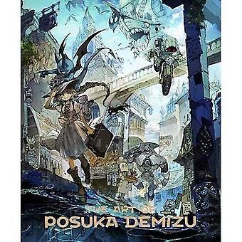 Konsten att Posuka Demizu