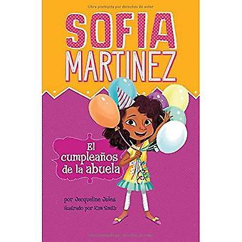 El Cumpleanos De La Abuela (Sofia Martinez de Espanol)