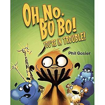 Åh nej, Bobo!: du är i trubbel