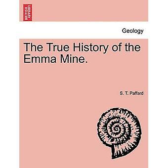 . ההיסטוריה האמיתית של האמה שלי על ידי Paffard & S. T.