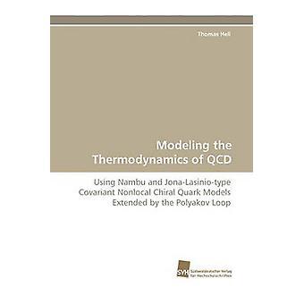 Modelleren van de thermodynamica van QCD door hel & Thomas
