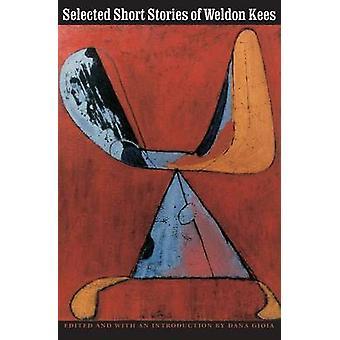 Ausgewählte Kurzgeschichten von Weldon Kees (2nd Revised Edition) von Weldon