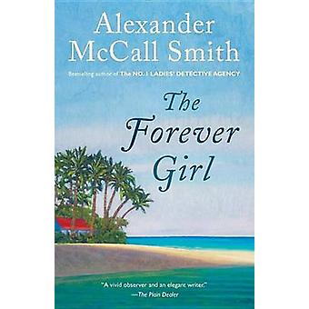 The Forever Girl by Professor of Medical Law Alexander McCall Smith -