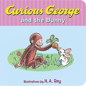 Curious George and the Bunny by H A Rey - 9780544565685 Book