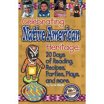 Celebrating Native American Heritage by Carole Marsh - Gallopade Inte