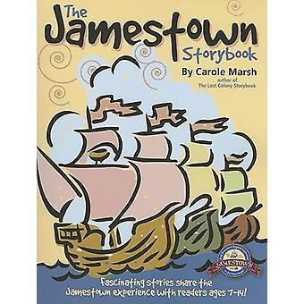 The Jamestown Storybook by Carole Marsh - 9780635063212 Book