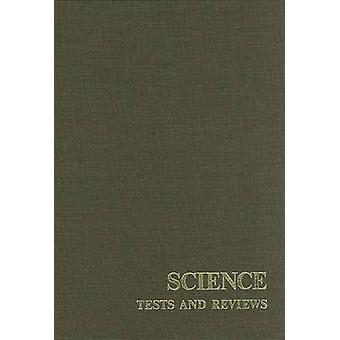 Science Tests and Reviews - A Monograph Consisting of the Science Sect