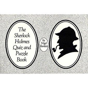 Sherlock Holmes Quiz and Puzzle Book by Nigel Bartlett - 978090292062