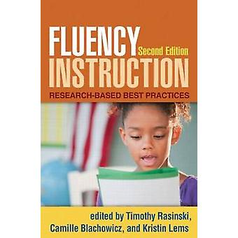Fluency Instruction - Research-Based Best Practices (2nd Revised editi