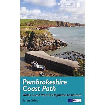 Pembrokeshire Coast Path - National Trail Guide - 9781781315729 Book