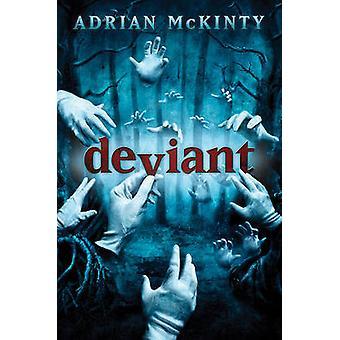 Deviant by Adrian McKinty - 9780810984202 Book