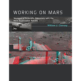 Working on Mars by Clancey
