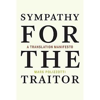 Sympathy for the Traitor by Polizzotti