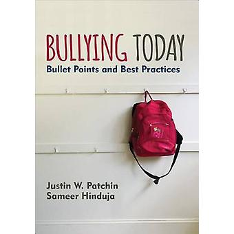 Bullying Today by Justin Patchin