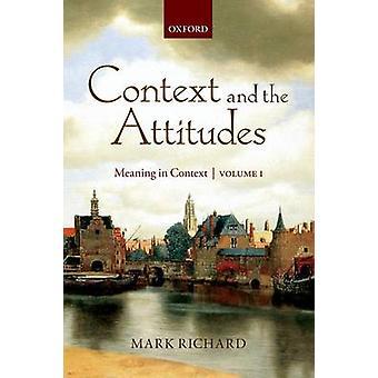 El contexto y las actitudes por Mark Harvard University Richard