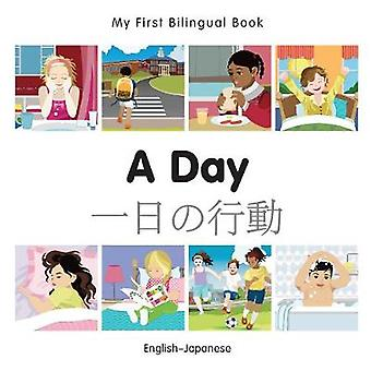 My First Bilingual Book  A Day  Japaneseenglish by Milet Publishing