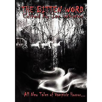 The Bitten Word by Armstrong & Kelley