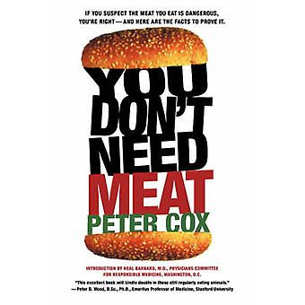You Dont Need Meat by Cox & Peter