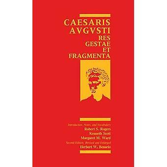 Caesaris Augusti Res Gestae et Fragmenta by Benario & Herbert W.