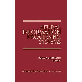 Neural Information Processing Systems Proceedings di una conferenza tenutasi a Denver Colorado nel novembre 1987 da Anderson & Dana.