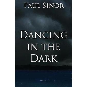 Dancing in the Dark by Sinor & Paul