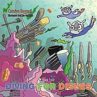 Diving for Dishes by Bagnall & Carolyn