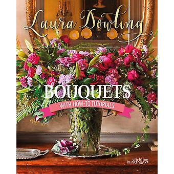 Bouquets by Laura Dowling