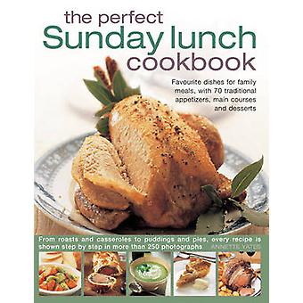 Perfect Sunday Lunch Cookbook by Annette Yates - 9780857232892 Book
