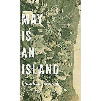 May Is an Island by May Is an Island - 9780887486371 Book