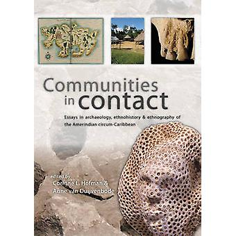 Communities in Contact by Corinne L. Hofman - 9789088900631 Book