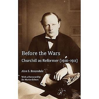 Před válkami: Churchill jako reformátor