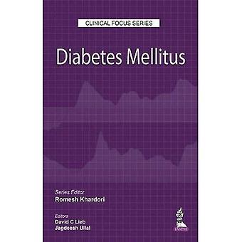 Clinical Focus Series: Diabetes Mellitus