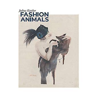 Fashion Animals by Joshua Katcher - 9781940184463 Book