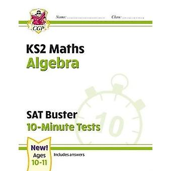 New KS2 Maths SAT Buster 10Minute Tests  Algebra for the